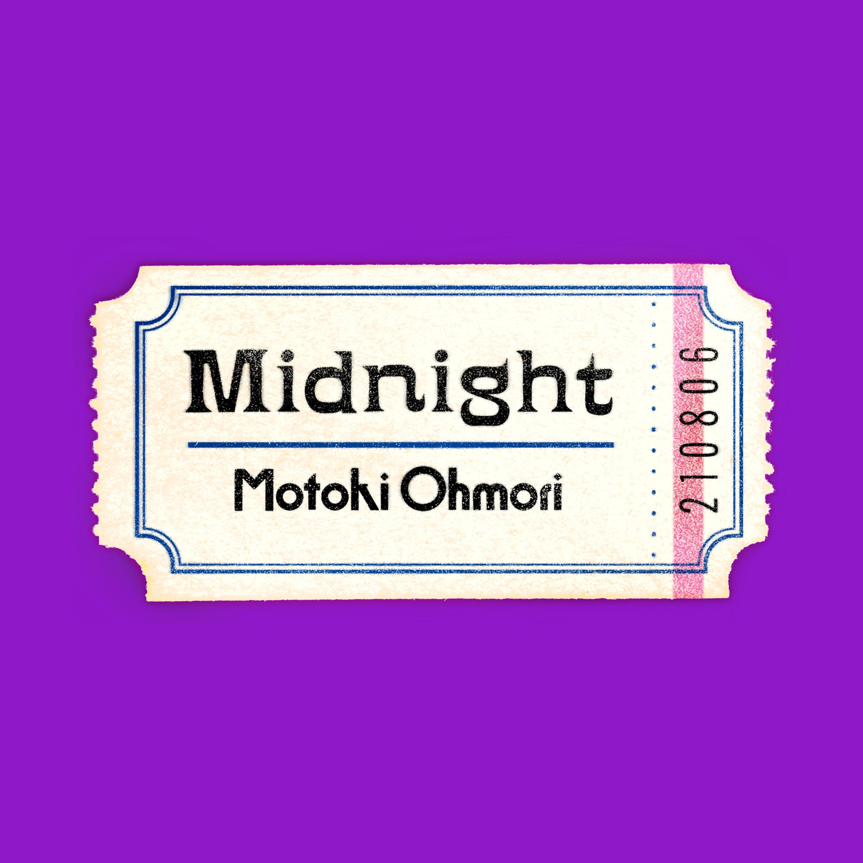 Motoki_ohmori_midnight_%e9%85%8d%e4%bf%a1%e3%82%b7%e3%82%99%e3%83%a3%e3%82%b1%e3%83%83%e3%83%88